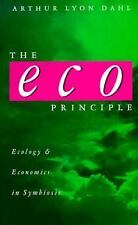 The Eco Principle: Ecology and Economics in Symbiosis-ExLibrary