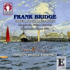 Frank Bridge SONGS AND CHAMBER MUSIC