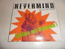 CD  Nevermind - Schluss mit Wahnsinn!