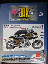 FASCICULE SERIE 2 JOE BAR TEAM 43 DUCATI 900 SS / 1000 SS