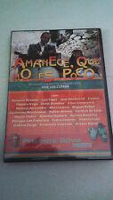 """DVD """"AMANECE QUE NO ES POCO"""" JOSE LUIS CUERDA ANTONIO RESINES"""