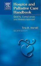 Hospice and Palliative Care Handbook: Quality, Compliance and Reimburs-ExLibrary