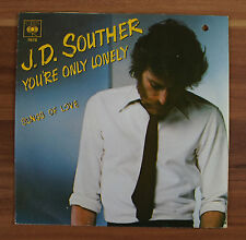 """Single 7"""" Vinyl J.D. Souther - You´re only lonely Songs of love CBS7878"""