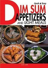 Quick & Easy Dim Sum Appetizers and Light Meals, Lew, Judy, Good Book