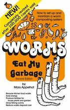 Worms Eat My Garbage : How to Set up and Maintain a Worm Composting System by...
