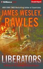 Liberators : A Novel of the Coming Global Collapse by James Wesley Rawles...