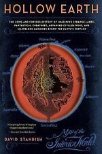 Hollow Earth: The Long and Curious History of Imagining Strange Lands, Fantasti