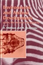 Environment and Animal Development: Genes, Life Histories and Plasticity (Societ
