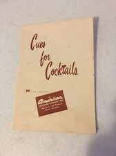 "VTG ""CUE'S FOR COCKTAILS"" By The American Distilling Company Inc 1950 Good Plus!"