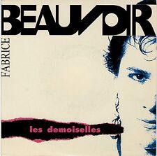 SP 45 tours Fabrice Beauvoir Les demoiselles 1991 quasi NEUF