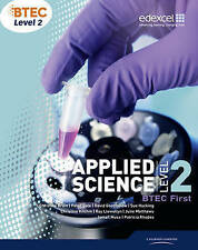 First Applied Science BTEC Level 2 Student Book  NEW £19.99 Free P&P
