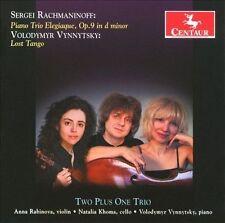 : Rachmaninoff: Piano Trio Elegiaque, Op.9 in d minor / Vynnytsky: Lost tango  A
