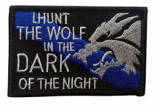 hunt wolf in the dark of the night blue line tactical  BIKER PATCH