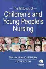 The Textbook of Children′s and Young People′s Nursing, Tina Moules