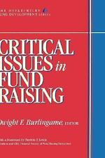 Dwight F Burlingame - Critical Issues In Fund Raisin (1997) - Used - Trade