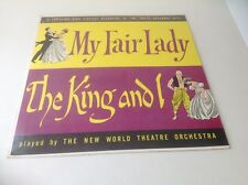 """MY FAIR LADY - THE KING AND I - THE NEW WORLD THEATRE ORCHESTRA 12"""" GC 33RPM"""