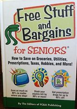 Free Stuff and Bargains for Seniors by FC & A Publishing new hardcover book