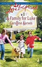 A Family for Luke: Riverbend Series #3 (Love Inspired #476)