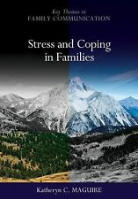 Stress and Coping in Families by Maguire, Katheryn