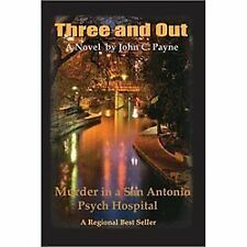 Three and Out: Murder in a San Antonio Psych Hospital
