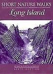 Short Nature Walks on Long Island by Rodney Albright and Priscilla Albright...