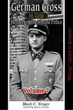 """GERMAN CROSS IN GOLD HOLDERS OF THE SS AND POLICE VOLUME 7 """"WIKING"""" ADOLPH TO KE"""