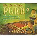 Why Do Kittens Purr? by Marion Dane Bauer (2007, Picture Book)