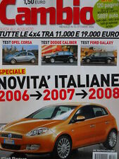 CAMBIO n°10 2006 Dodge Caliber Ford Galaxy Test Opel Corsa  [P44]