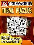 TV Guide Crosswords Theme Puzzles: The Best Theme Crossword Puzzles from More Th