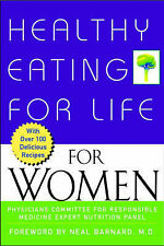 Healthy Eating for Life for Women, Physicians Committee for Responsible Medicine