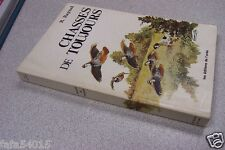 CHASSE CHASSES DE TOUJOURS R. RAYNAL 1975