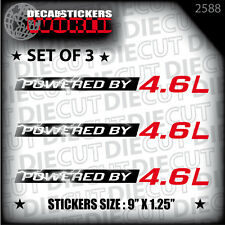 NEW POWERED BY 4.6L DECAL STICKER MUSTANG ROMEO F150 DOHC 281 GRAND MARQUIS 2588