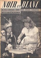 French Mag 1951 NOIR ET BLANC RITA HAYWORTH_PASTEUR