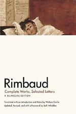 Rimbaud : Complete Works, Selected Letters by Jean Nicholas Arthur Rimbaud...