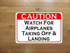 CAUTION WATCH FOR AIRPLANES Metal Sign 4 Airport Air Plane Pilot Hangar Airfield
