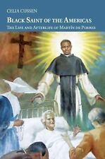 Cambridge Latin American Studies: Black Saint of the Americas - The Life and...