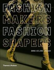 Fashion Makers, Fashion Shapers: The Essential Guide to Fashion by Tho-ExLibrary