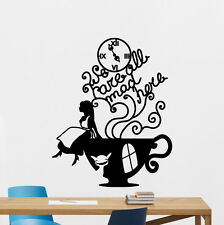 Alice In Wonderland Wall Decal We're All Mad Here Vinyl Sticker Poster 127crt