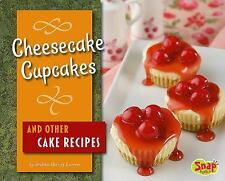 Cheesecake Cupcakes and Other Cake Recipes (Snap)-ExLibrary