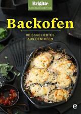 Neu: Brigitte Kochbuch: Backofen, heissgeliebtes aus dem Ofen