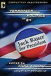 Jack Bauer for President: Terrorism and Politics in 24 (Smart Pop seri-ExLibrary