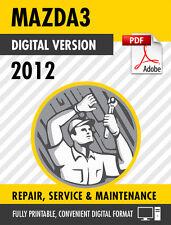 2012 Mazda3 / Mazdaspeed3 Factory Repair Service Manual