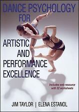 Dance Psychology for Artistic and Performance Excellence With Web Resource, Esta