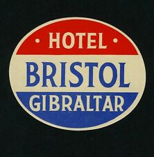 Hotel Bristol GIBRALTAR UK * Old Luggage Label Kofferaufkleber