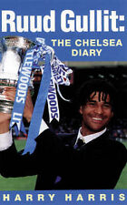 Harry Harris Ruud Gullit: The Chelsea Diary Very Good Book