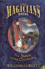 The Steps up the Chimney (Magician's House Quartet), Corlett, William, New Book