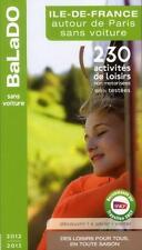 Ile-de-France autour de Paris sans voiture (édition 2012/2013) Collectif Neuf
