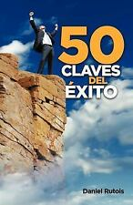 50 Claves Del Exito by Daniel Rutois (2011, Paperback)