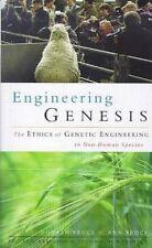 Engineering Genesis: Ethics of Genetic Engineering in Non-human Species Very Goo