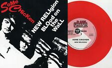 "Some Chicken -New Religion / Blood On The Wall 7"" RED WAX Unwanted Users Lockjaw"